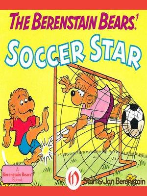 cover image of Berenstain Bears' Soccer Star
