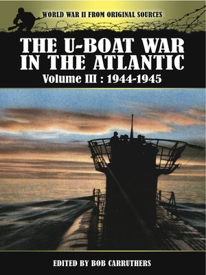 cover image of The U-Boat War in the Atlantic, 1944–1945