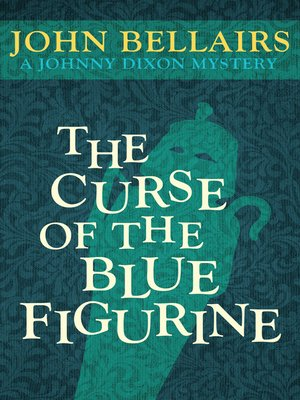 cover image of Curse of the Blue Figurine