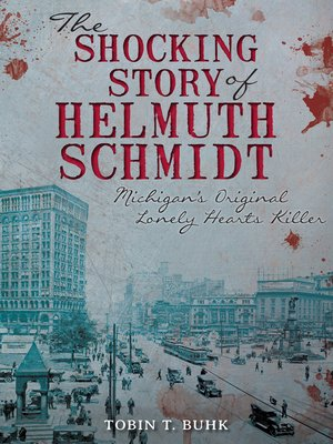 cover image of The Shocking Story of Helmuth Schmidt