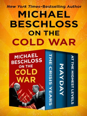 cover image of Michael Beschloss on the Cold War