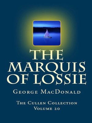 cover image of The Marquis of Lossie