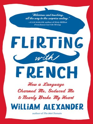 cover image of Flirting with French