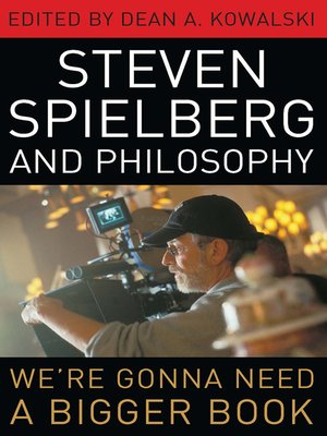 cover image of Steven Spielberg and Philosophy