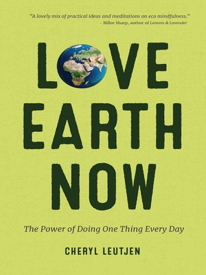 cover image of Love Earth Now