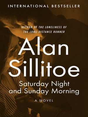 cover image of Saturday Night and Sunday Morning