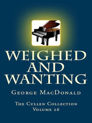 cover image of Weighed and Wanting