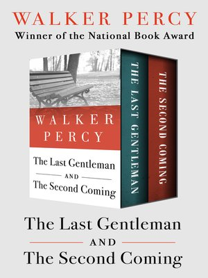 cover image of Last Gentleman and The Second Coming