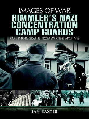 cover image of Himmler's Nazi Concentration Camp Guards