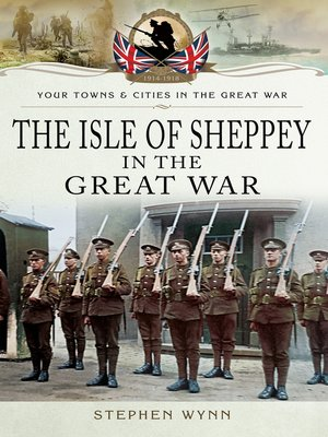 cover image of Isle of Sheppey in the Great War