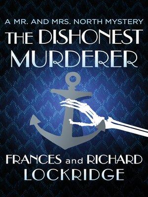 cover image of The Dishonest Murderer