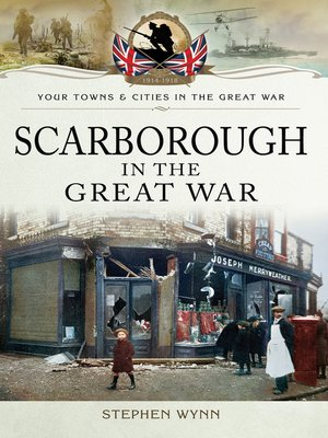 cover image of Scarborough in the Great War