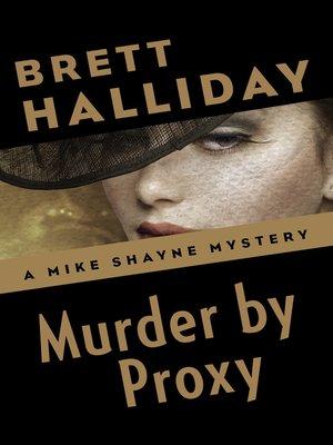 Michael shayneseries overdrive rakuten overdrive ebooks murder by proxy michael shayne series fandeluxe Document