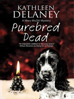 cover image of Purebred Dead