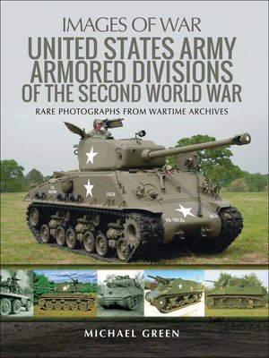 cover image of United States Army Armored Divisions of the Second World War