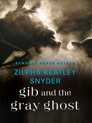cover image of Gib and the Gray Ghost