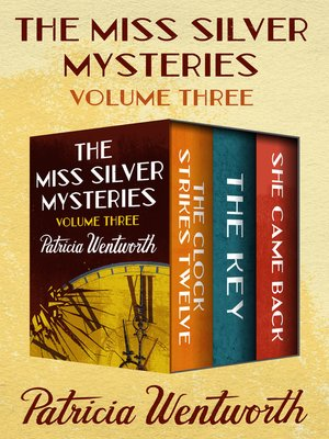 cover image of The Miss Silver Mysteries Volume Three