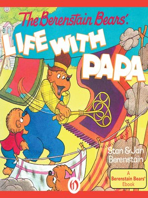 cover image of Berenstain Bears' Life with Papa