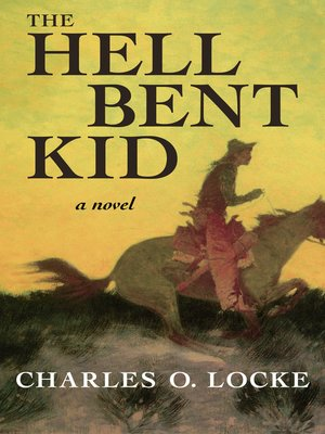 cover image of The Hell Bent Kid