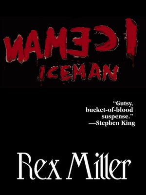 Rex miller overdrive rakuten overdrive ebooks audiobooks and cover image of iceman fandeluxe Images