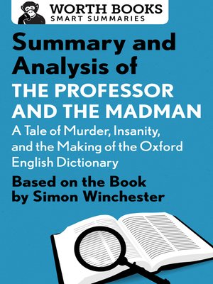 cover image of Summary and Analysis of the Professor and the Madman
