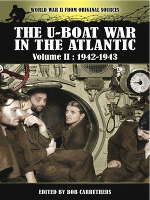 cover image of The U-Boat War in the Atlantic, 1942–1943