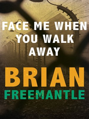 cover image of Face Me When You Walk Away