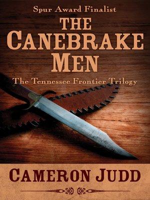cover image of The Canebrake Men