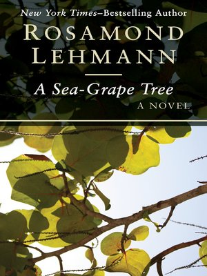 cover image of A Sea-Grape Tree
