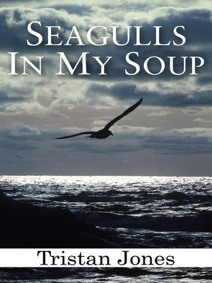 cover image of Seagulls in My Soup