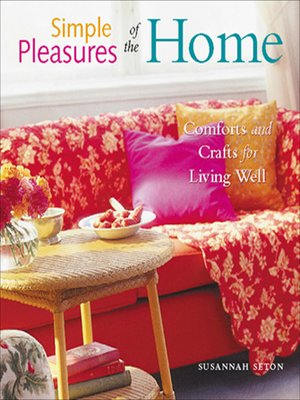 cover image of Simple Pleasures of the Home