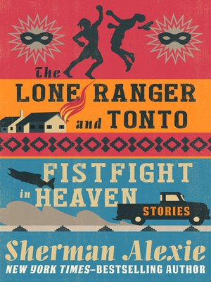 cover image of Lone Ranger and Tonto Fistfight in Heaven