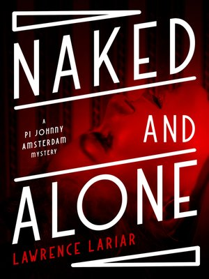 cover image of Naked and Alone