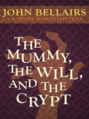 cover image of Mummy, the Will, and the Crypt