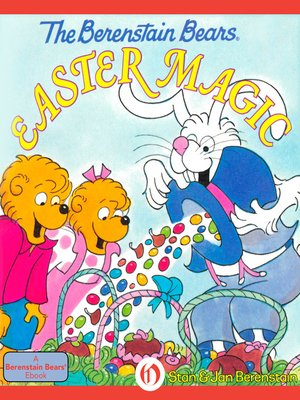 cover image of Berenstain Bears Easter Magic