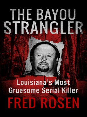cover image of The Bayou Strangler
