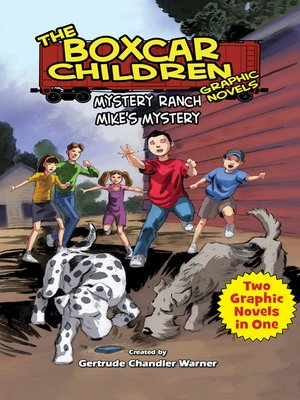 The boxcar children graphic novelsseries overdrive rakuten mystery ranch mikes mystery the boxcar children fandeluxe Document