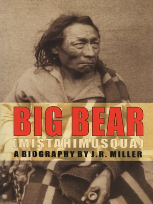 cover image of Big Bear (Mistahimusqua)