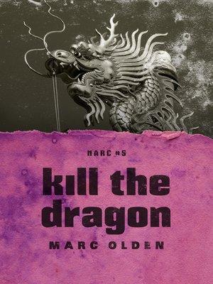 cover image of Kill the Dragon