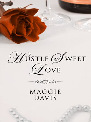 cover image of Hustle Sweet Love