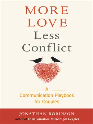 cover image of More Love Less Conflict