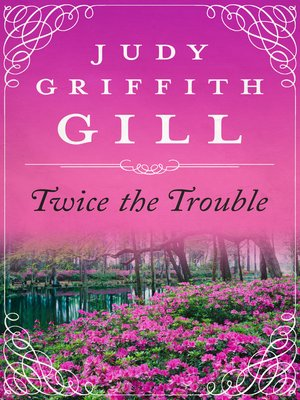 cover image of Twice the Trouble