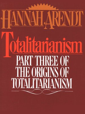 Literary Analysis on Total Domination by Hannah Arendt