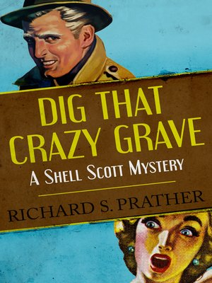 cover image of Dig that Crazy Grave