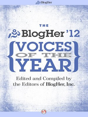 cover image of The BlogHer Voices of the Year: 2012