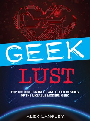 cover image of Geek Lust