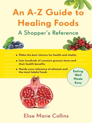 cover image of An A–Z Guide to Healing Foods
