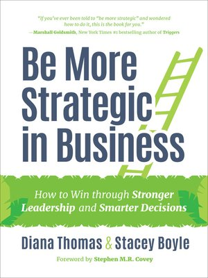 cover image of Be More Strategic in Business