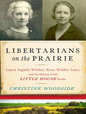 cover image of Libertarians on the Prairie