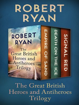 cover image of The Great British Heroes and Antiheroes Trilogy